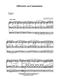 Offertorie ou Communio, Op. posth.: Offertorie ou Communio by César Franck