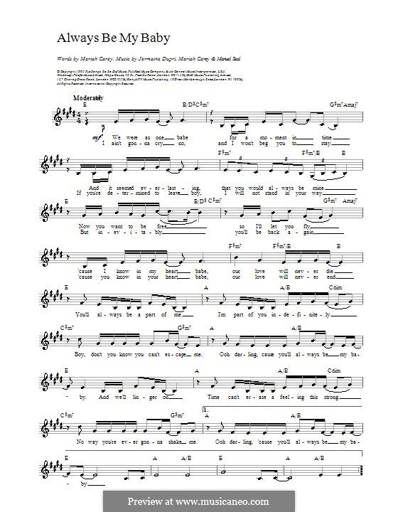 Always Be My Baby: Melody line, lyrics and chords by Jermaine Dupri, Manuel Seal, Mariah Carey