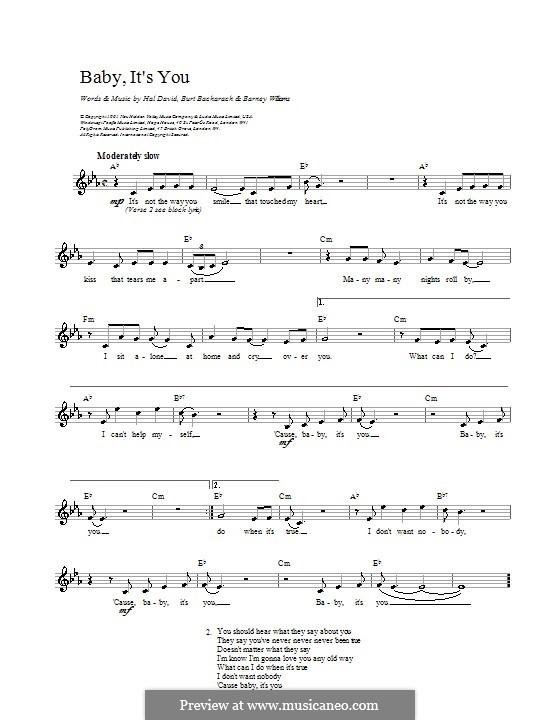 Baby, It's You: Melody line, lyrics and chords by Barney Williams, Burt Bacharach, Mack David