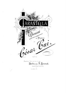 Tarantella for Violin and Piano: Score, solo part by César Cui