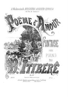 Poème d'amour, Op.22: Poème d'amour by Brazilio Itibere da Cunha