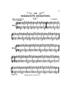 Hundred Progressive Recreations: Hundred Progressive Recreations by Carl Czerny