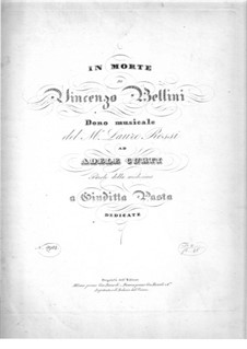 In Morte di Vincenzo Bellini: In Morte di Vincenzo Bellini by Lauro Rossi