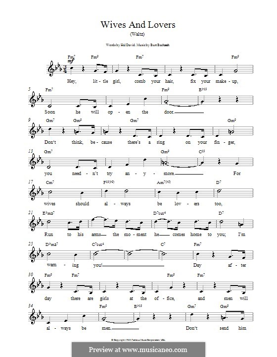 Wives and Lovers (Hey, Little Girl): Melody line, lyrics and chords by Burt Bacharach