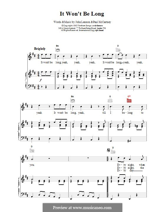 It Won't Be Long (The Beatles): For voice and piano (or guitar) by John Lennon, Paul McCartney