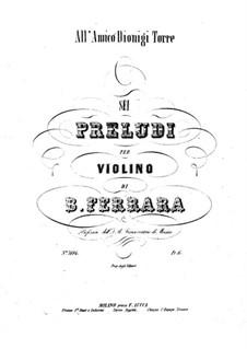 Six Preludes for Violin: Six Preludes for Violin by Bernardo Ferrara
