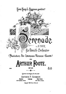 Serenade for String Orchestra, Op.25: Serenade for String Orchestra by Arthur Foote