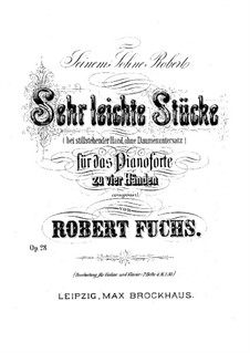 Easy Pieces, Op.28: For piano four hands by Robert Fuchs