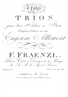 Three Trios for Two Violins and Cello, Op.17: Three Trios for Two Violins and Cello by Ferdinand Fränzl
