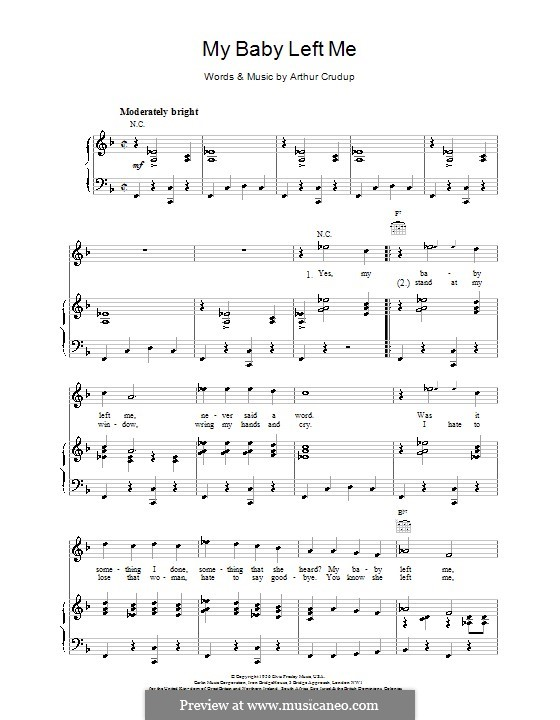 My Baby Left Me (Elvis Presley): For voice and piano (or guitar) by Arthur Crudup