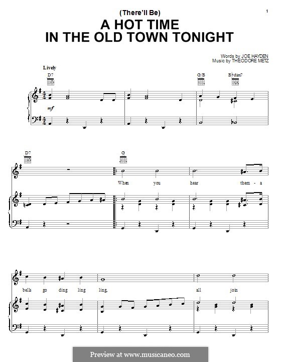 (There'll Be) A Hot Time in the Old Town Tonight: For voice and piano (or guitar) by Joe Hayden, Theodore M. Metz