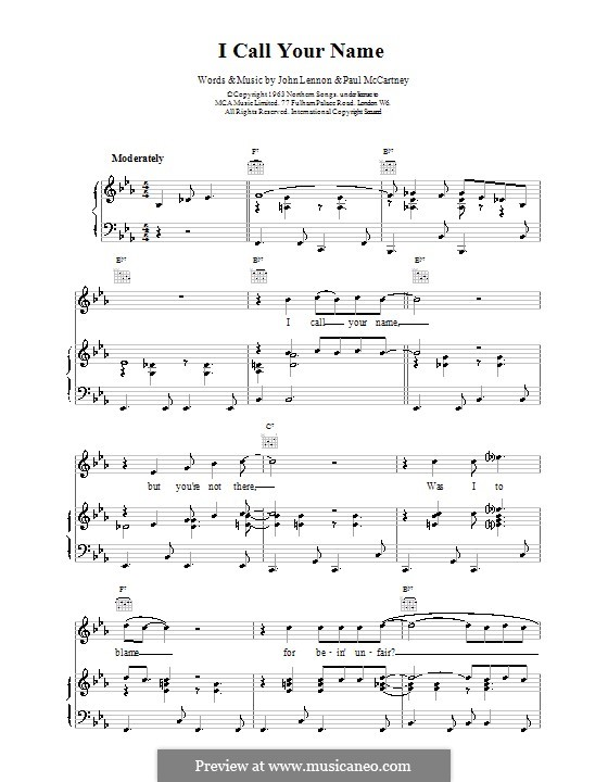 I Call Your Name (The Beatles): For voice and piano (or guitar) by John Lennon, Paul McCartney