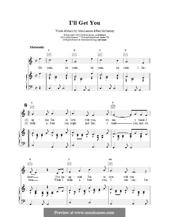 I'll Get You (The Beatles): For voice and piano (or guitar) by John Lennon, Paul McCartney