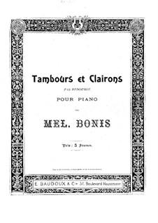 Tambours et clairons, Op.25: Tambours et clairons by Mel Bonis