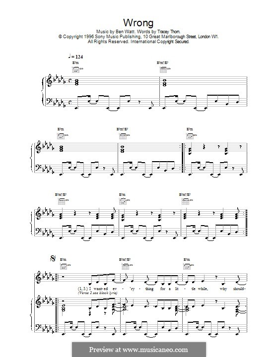 Wrong (Everything But the Girl): For voice and piano (or guitar) by Benjamin Watt