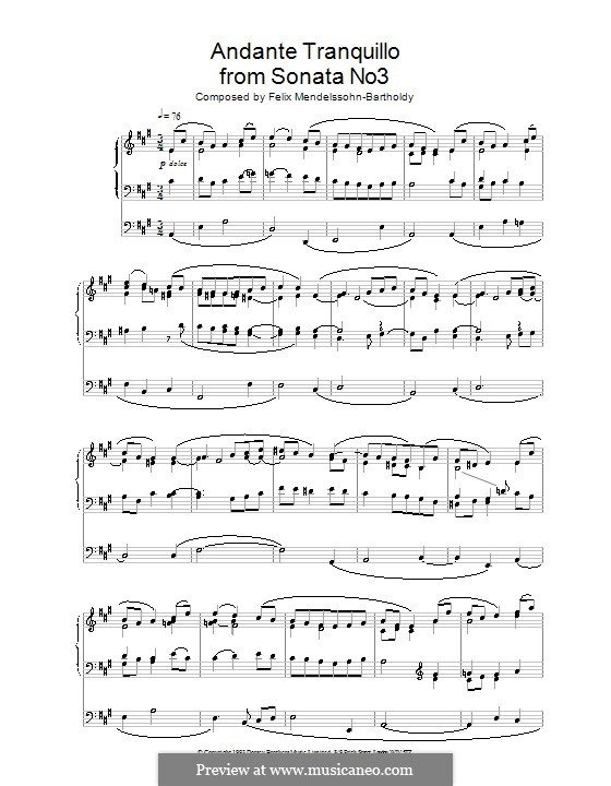 Sonatas for Organ, Op.65: Sonata No.3. Andante Tranquillo by Felix Mendelssohn-Bartholdy