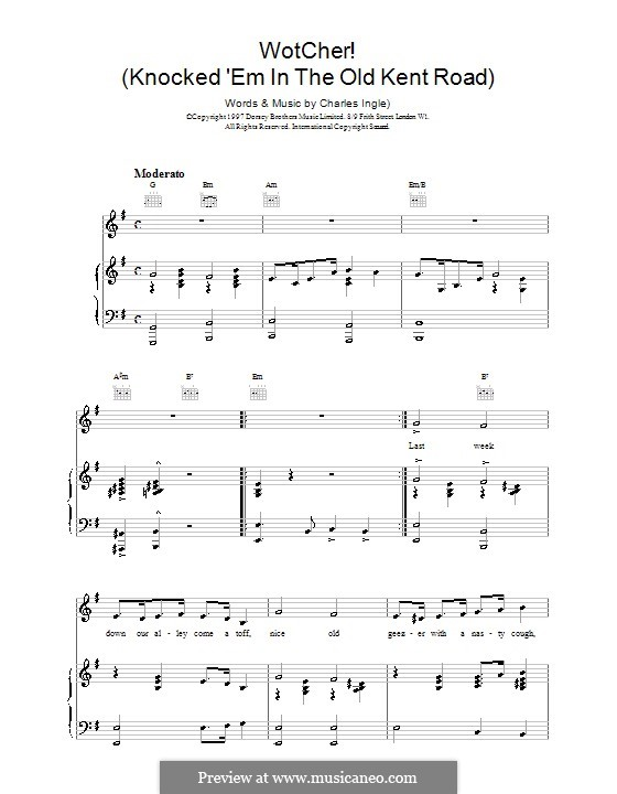 Wotcher! (Knocked 'em in the Old Kent Road): For voice and piano (or guitar) by Charles Ingle