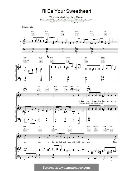 I'll Be Your Sweetheart: For voice and piano (or guitar) by Harry Dacre