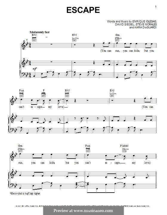 Escape (Enrique Iglesias): For voice and piano (or guitar) by David Siegel, Kara DioGuardi, Steve Morales