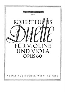 Twelve Duets for Violin and Viola, Op.60: Twelve Duets for Violin and Viola by Robert Fuchs