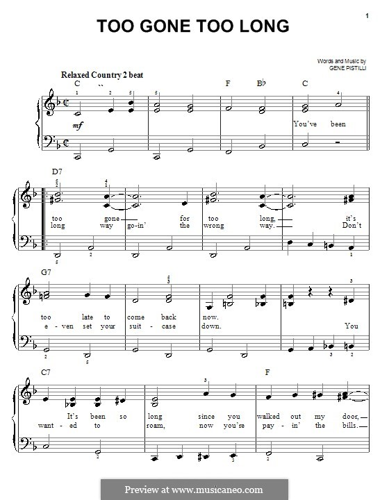 Too Gone Too Long: For easy piano by Gene Pistilli