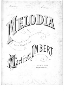 Melodia: Melodia by Claudio Martinez Imbert
