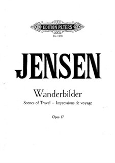 Scenes of Travel, Op.17: All Pieces by Adolf Jensen