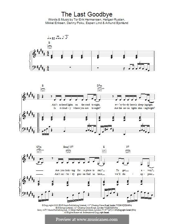 The Last Goodbye (Atomic Kitten): For voice and piano (or guitar) by Hallgeir Rustan, Mikkel Storleer Eriksen, Tor Erik Hermansen
