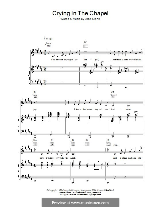 Crying in the Chapel (Elvis Presley): For voice and piano (or guitar) by Artie Glenn