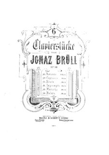 Six Piano Pieces, Op.38: Six Piano Pieces by Ignaz Brüll