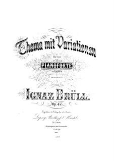 Theme and Variations, Op.45: Theme and Variations by Ignaz Brüll