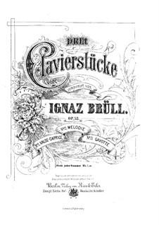 Three Piano Pieces, Op.53: Three Piano Pieces by Ignaz Brüll