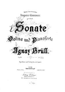 Violin Sonata No.1, Op.48: Violin Sonata No.1 by Ignaz Brüll