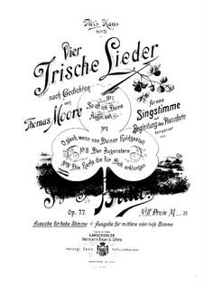 Four Irish Songs, Op.77: Nr.4 Die Harfe, die für dich erklungen by Ignaz Brüll