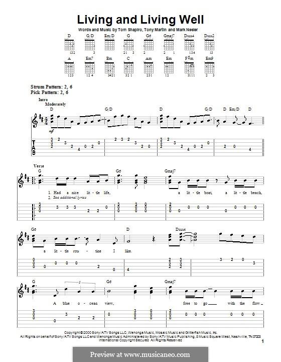 Living and Living Well (George Strait): For guitar (very easy version) by Mark Nesler, Tom Shapiro, Tony Martin