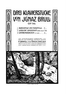 Three Piano Pieces, Op.96: Three Piano Pieces by Ignaz Brüll