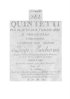 Six Quintets for Flute and Strings, G.425-430: Six Quintets for Flute and Strings by Luigi Boccherini