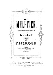 Le muletier: Le muletier by Ferdinand Herold