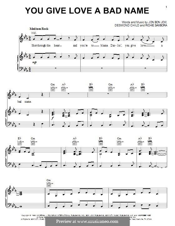 You Give Love a Bad Name (Bon Jovi): For voice and piano (or guitar) by Desmond Child, Jon Bon Jovi, Richie Sambora