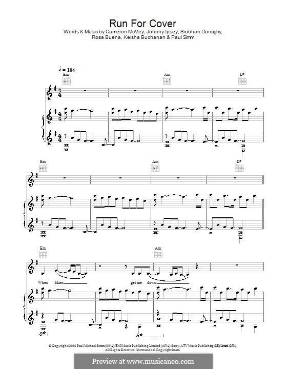 Run for Cover (Sugababes): For voice and piano (or guitar) by Cameron McVey, Jonathan Lipsey, Keisha Buchanan, Mutya Buena, Paul Simm, Siobhan Donaghy