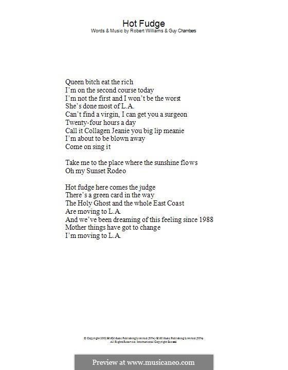 Hot Fudge: Lyrics only by Guy Chambers, Robbie Williams