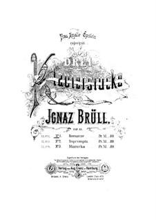 Three Piano Pieces, Op.11: Three Piano Pieces by Ignaz Brüll