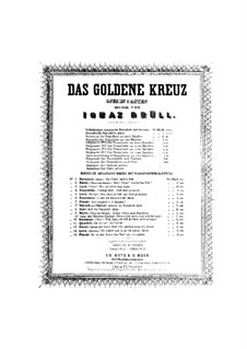 Overture to the Opera 'The Golden Cross', Op.27: Overture to the Opera 'The Golden Cross' by Ignaz Brüll