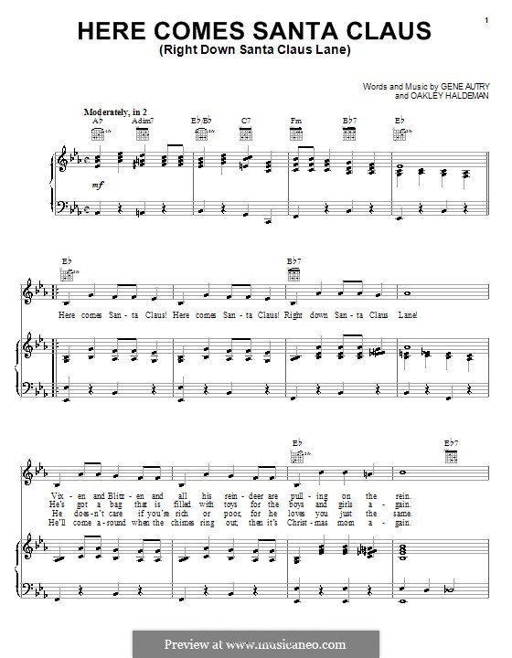 Here Comes Santa Claus (Right Down Santa Claus Lane): For voice and piano or guitar (Carpenters) by Gene Autry, Oakley Haldeman