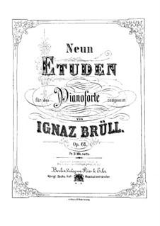 Nine Etudes for Piano, Op.61: Nine Etudes for Piano by Ignaz Brüll