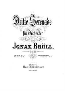 Serenade No.3 for Orchestra, Op.67: Version for piano four hands by Ignaz Brüll