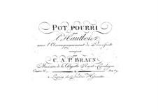 Potpourri for Oboe and Piano, Op.5: Potpourri for Oboe and Piano by Carl Anton Philipp Braun