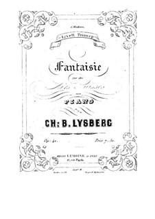 Fantasia on Swiss Themes for Piano, Op.41: Fantasia on Swiss Themes for Piano by Charles Samuel Bovy-Lysberg
