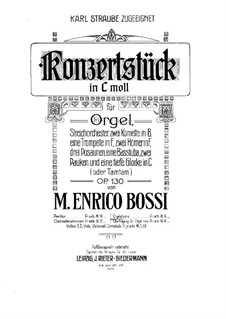 Concert Piece for Organ and Orchestra, Op.130: Solo part by Marco Enrico Bossi