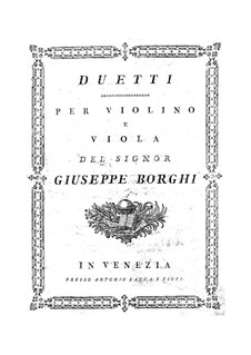 Six Duets for Violin and Viola: Six Duets for Violin and Viola by Luigi Borghi